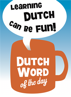 Superb Dutch Word Of The Day Learning Dutch Can Be Fun Hairstyles For Men Maxibearus